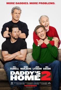 Daddy's Home 2 in US theaters November 2017 starring Will Ferrell, Mark Wahlberg, Mel Gibson, John Lithgow. Father and stepfather, Dusty (Mark Wahlberg) and Brad (Will Ferrell) have joined forces to provide their kids with t he perfect Christmas. Will Ferrell, Drama Movies, New Movies, Movies Online, Drama Film, 2017 Movies, Imdb Movies, Mark Wahlberg, Films Hd