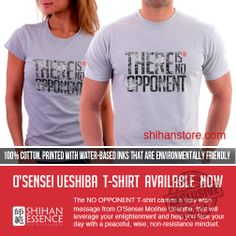 No Opponent T-Shirt for Men. The FOCUS T-Shirt Series. Wisdom is available. Sometimes we just need to take a better look. The NO OPPONENT T-shirt carries a very wise message from O'Sensei Morihei Ueshiba, the Father of Aikido, that will leverage your enlightenment and help you face your day with a peaceful, wise, non-resistance mindset. Daily Martial Inspiration for your everyday life. Pure Shihan Essence. https://shihan-essence.myshopify.com/products/no-opponent-t-shirt-for-men