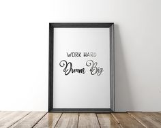 Items similar to Work Hard Dream Big Print, Motivational Prints For Office, Watercolor Effect, Positive Inspiration Quotes Wall Art, Inspirational Sayings on Etsy Shelf Inspiration, Positive Inspiration, Typography Quotes, Typography Prints, Happiness, House Color Schemes, Watercolor Effects, Wall Art Quotes, Inspirational Quotes