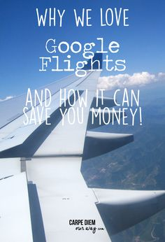 Why we love Google Flights and how it can save you money on your next flight or vacation! Check out this Guide from Lindsay at Carpe Diem OUR Way Family Travel Blog