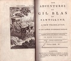 [Alain-René Lesage] The Adventures of Gil Blas of Santillane. A New Translation by the Author of Roderick Random [Tobias Smollett]. The sixth edition. In four volumes. Volume IV. London, Printed for W. Strahan, J. Rifington, T. Davies, etc., London, n.d. [1785]