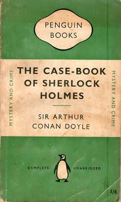 michaelmoonsbookshop:  First Penguin Edition of Case-book of Sherlock Holmes 1951