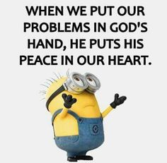 27 ideas funny quotes minions god for 2019 Quotes About God, New Quotes, Faith Quotes, Happy Quotes, Bible Quotes, Funny Quotes, Inspirational Quotes, Motivational, Qoutes