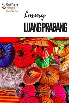We have collected a selection of hotels, restaurants, activities and attractions in Luang Prabang that we believe will offer you a taste of luxury to fit your budget.  Download our full Luxe Brochure here: http://go.buffalotours.com/Luxebrochure?Source=0MAR00PIN0LX0