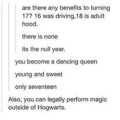 Benefits of being 17
