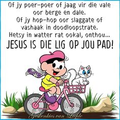Jesus is die Lig op jou pad Morning Prayers, Good Morning Wishes, Inspiration For The Day, Afrikaanse Quotes, Goeie More, Special Quotes, Spiritual Quotes, Bible Quotes, Inspirational Quotes
