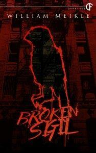 """#1089. """"Broken Sigil""""  ***  William Meikle  (2014)"""