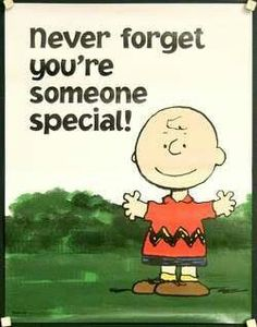 Never forget you're someone special