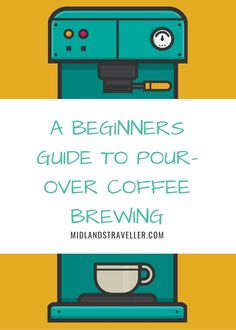 A Beginners Guide to Pour-Over Coffee Brewing - Midlands Traveller Pour Over Coffee, Coffee Corner, Brewing, Infographics, Travel, Check, Tips, Coffee Area, Viajes