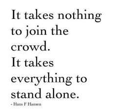 It Takes Nothing To Join The Crowd