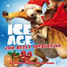 Ice Age - Eine coole Bescherung - Das Original-Hörspiel zum Film-Special