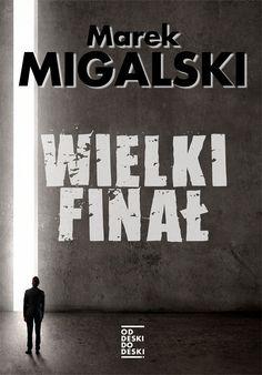 Wielki finał – Marek Migalski Home Decor, Homemade Home Decor, Decoration Home, Interior Decorating