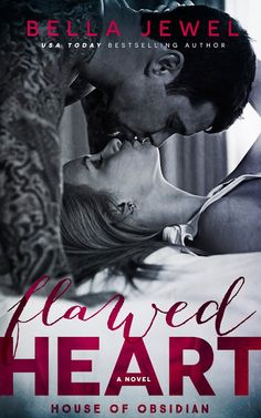 Smut Fanatics: Flawed Heart (House of Obsidian #1) By Bella Jewel Release Blitz & Giveaway!!