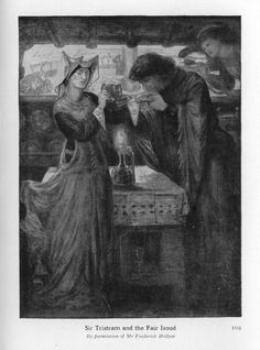 Stories of King Arthur and His Knights/Chapter 20 - SIR TRISTRAM AND THE FAIR ISOUD(D. G. Rosetti)