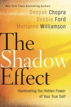 Kindle The Shadow Effect: Illuminating the Hidden Power of Your True Self Author Deepak Chopra , Marianne Williamson, et al. Good Books, Books To Read, My Books, Reading Lists, Book Lists, Reading Nook, New York Times, Autogenic Training, Kindle