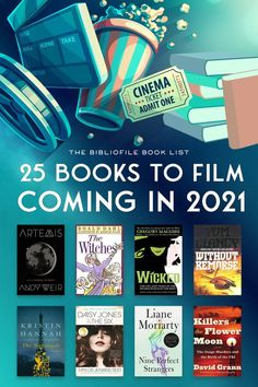 25 Books Becoming Movies and TV Series in 2021 - The Bibliofile #BookAdaptations #BookList #Books #Film #Movies #TVseries #tvshows Reading Lists, Book Lists, Reading Nook, New Books, Books To Read, Books That Are Movies, Books Turned Into Movies, Fiction Books, Film Books
