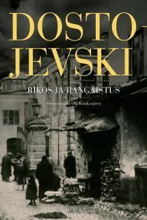 Rikos ja rangaistus   Kirjasampo.fi - kirjallisuuden kotisivu