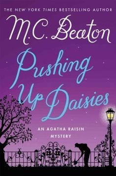 Book Review: Pushing Up Daisies by M.C. Beaton