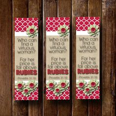 June 2015 Visiting Teaching Bookmarks Who can find a virtuous woman? For her price is far above rubies. -Proverbs 31:10 Instant by bowpeepcreations