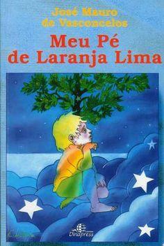 Meu Pé de Laranja Lima - José Mauro de Vasconcelos