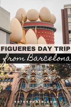 Barcelona to Figueres: A Dali-Inspired Day Trip and things to know before visiting from the Catalonia capital of Barcelona, Spain
