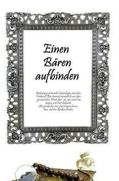 """Bilder mit Sprüchen als lustige Geschenke zum Einzug oder zur Hauseinweihung. Die meisten deutschen Redewendungen sind lustiger, oder komischer Natur. """"Einen Bären aufbinden"""" oder """"Es ist zum Mäusemelken"""" - in diesen Typografie Bildern werden deutsche Redensarten, Volksweisheiten, Phraseologien und ihre Bedeutung kurz erklärt. Text Poster, Poster Fonts, Magic Quotes, Text Pictures, Funny Gifts, Funny Quotes, Make It Yourself, Sayings, Frame"""