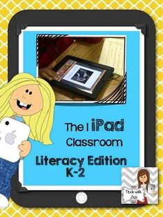 Need help using 1 iPad in the Classroom? I Have 1 iPad in my Classroom...Now What? K-2 Literary Edition $