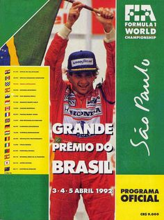 The program for the 1992  Brazilian Grand Prix featured Ayrton Senna celebrating his home race win at the 1991 Brazilian GP in Interlagos.  Senna's McLaren MP4-6 developed an electrical problem early in the 1992 race, and Senna was forced to retire the car after 17 laps.  Senna would return to his winning ways in Brazil when he took the win in front of his home crowd at the 1993 race.