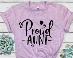 Shirts for all occasions designed and made in Las Vegas by HeartYourTees Proud Aunt Tee Shirt - Aunt Shirt - Aunt to be T-Shirt - Aunt Pregnancy Announcement - Promoted to Aunt Shirt - HeartYourTees Aunt T Shirts, Cute Shirts, Kids Shirts, Nephew And Aunt, Aunt To Be, Sassy, Tumble N Dry, Best Aunt, Aunt Gifts