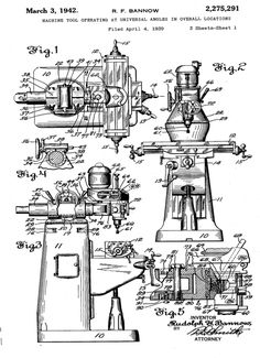 """Patent Drawings for the Bridgeport Knee Mill 1939. """"…that many frequently desired machining operations have heretofore been impossible, or at best have required changing the set up of the work on it's support table, an operation which greatly slows up production and increases the likelihood of inaccuracy in the finished work."""" 'Workholding' is still a Mfg conundrum today"""