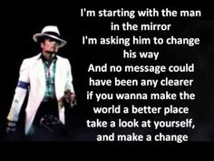 Image result for i am starting with the man in the mirror lyrics
