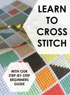 Learn to cross stitch with Spruce Craft Co. Beginners Guide -  Check out www.sprucecraftco.com for our range of modern cross stitch patterns and kits!