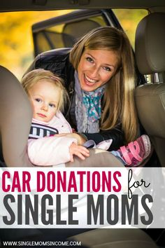 Would having access to a car change the life of your family? If so, check out these resources for car donations for single moms. Find a free or cheap car.