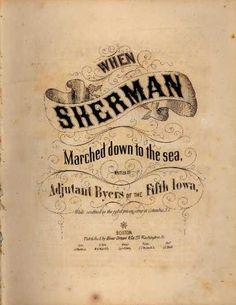 Sheet Music - When Sherman marched down to the sea Music Covers, Book Covers, Shermans March, Civil War Art, Fairy Pictures, Vintage Sheet Music, Vintage Typography, Book Show, Art Music
