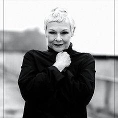 Judi Dench. I could watch this woman read the newspaper!