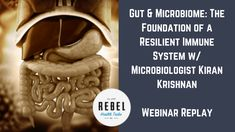 Copy of Copy of Copy of Copy of RHT Live Webinar with Microbiologist Kiran Krishnan (1) Antigen Presenting Cell, Bacillus Subtilis, B Cell, Gut Microbiome, Viral Infection, Lymph Nodes, Leaky Gut