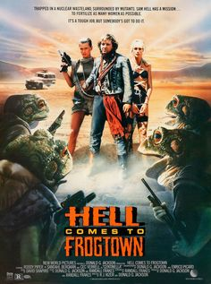 """Hey, you try making love to a complete stranger in a hostile, mutant environment, see how you like it."" Hell Comes to Frogtown (1988) poster looks Unhoppy! #horrorposter #posters #horrorposters Horror Movie Posters, Film Posters, Horror Movies, Cinema Posters, Art Posters, Sf Movies, Sci Fi Movies, Movie Tv, Movies Online"
