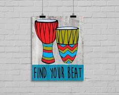 Music Drums art print Find your Beat.  Typography by FatDragonfly