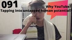 Why I Do YouTube? Tapping Into Untapped Human Potential  / Episode 091 Mindfullness Meditation, Inevitable, Successful People, You Videos, No Worries, Brain, Social Media, Group, Motivation