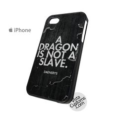 A dragon is not a slave Phone Case For Apple, iphone 4, 4S, 5, 5S, 5C, 6, 6 +, iPod, 4 / 5, iPad 3 / 4 / 5, Samsung, Galaxy, S3, S4, S5, S6, Note, HTC, HTC One, HTC One X, BlackBerry, Z10