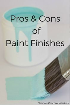 Learn the pros and cons of different paint finishes. Picking the correct paint finish, or sheen, can make or break a painting project.