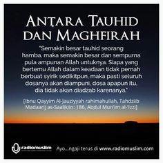 Antara Tauhid dan Maghfirah Quran Quotes, Islamic Quotes, Hijrah Islam, Learn Islam, Antara, Muslim, Dan, Motivational Quotes, Lifestyle