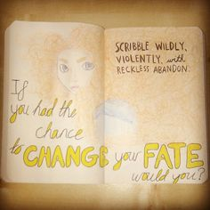 Wreck This Journal - 'Scribble wildly and violently with reckless abandon.' Disney. Brave. Fate. Quote.