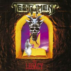 "#25. ""The Legacy""  ***  Testament  (1987)"