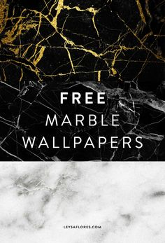 Free Marble Wallpapers by Leysa Flores via www.leysaflores.com. Black and gold vein marble, black and grey marble or white carrara marble. For desktop, iPad or iPhone. Free downloadables #graphicdesign #freebie