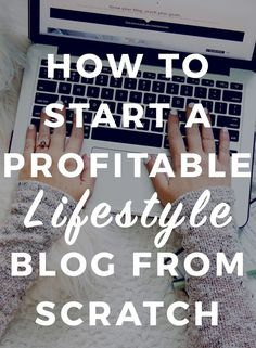 How to start a profitable lifestyle blog from scratch - Okay, you want to start a blog. But you KNOW there is tons of, well, crap out there that doesn't really help you go from blank slate to a real, profitable, thriving blog. There are lots of posts on how to blog, strategies and tips on growing your following, and guides on blogging. But what …