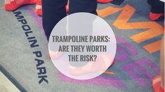 Do the rewards outweigh the risks? Trampoline Park, Kids Health, Company Logo, Children Health