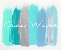 Ocean Waves. Great colors to go along with our fish tank wall.