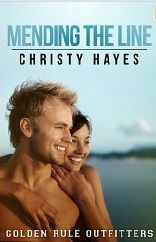 Awesome Romance Novels: Mending The Line by Christy Hayes, for Kindle, Nook, iBooks and more!