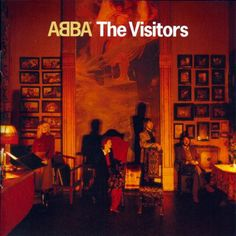"ABBA The Visitors on LP Originally released in November of 1981, The Visitors is the final studio album from the Swedish pop group ABBA. The major hit single on the album, ""One of Us"" also depicted th"